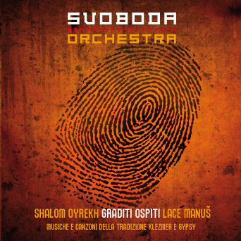 Graditi Ospiti, Il CD Della Svoboda Orchestra.